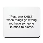 if you can smile.. Mousepad
