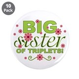 "Big Sister of Triplets 3.5"" Button (10 pack)"