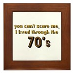 you can't scare me..70's Framed Tile