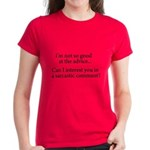 not so good at the advice Women's Dark T-Shirt