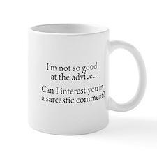 not so good at the advice Mug