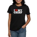 I Love My Chef Women's Dark T-Shirt