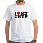 I Love My Chef White T-Shirt