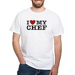 I Love My Chef White T-Shirt