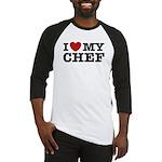 I Love My Chef Baseball Jersey