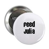 Feed Julia 2.25&quot; Button (10 pack)