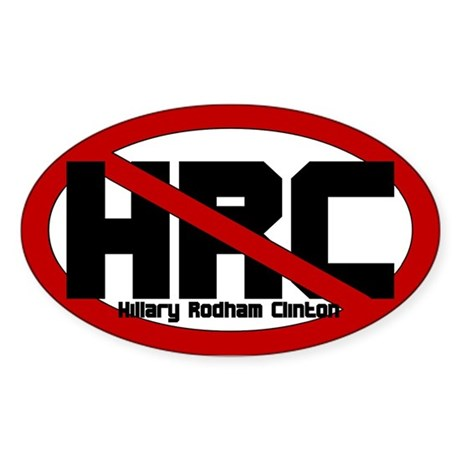 Anti Hillary Rodham Clinton Oval Sticker