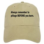 Pillage Before Burning Quote Cap