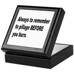 Pillage Before Burning Quote Keepsake Box