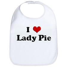 I Love Lady Pie Bib