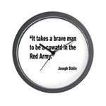 Stalin Brave Red Army Quote Wall Clock