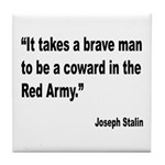 Stalin Brave Red Army Quote Tile Coaster