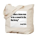 Stalin Brave Red Army Quote Tote Bag