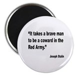 Stalin Brave Red Army Quote Magnet