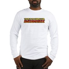 """No Charge for Awesomeness"" Long Sleeve T-Shirt"