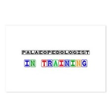 Palaeopedologist In Training Postcards (Package of