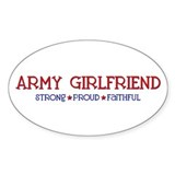 Strong, Proud, Faithful - Army Girlfriend Decal