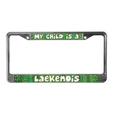 My Kid Laekenois License Plate Frame