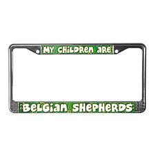 My Children Belgian Shepherd License Plate Frame