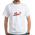 Boo? White T-Shirt