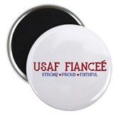 Strong, Proud, Faithful - USAF Fiancee Magnet