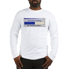 Sarcasm Loading Long Sleeve T-Shirt
