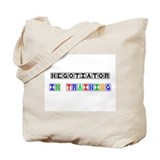 Negotiator In Training Tote Bag
