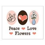 Peace Love Flowers Small Poster