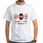 Peace Love Flowers White T-Shirt