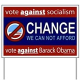Change We Can Not Afford Yard Sign