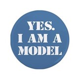 &amp;quot;Yes. I am a Model&amp;quot; 3.5&amp;quot; Button