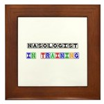 Nasologist In Training Framed Tile