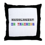 Nasologist In Training Throw Pillow