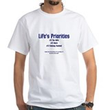 Life's Priorities Shirt
