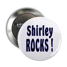 Shirley Rocks ! Button