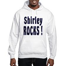 Shirley Rocks ! Hoodie
