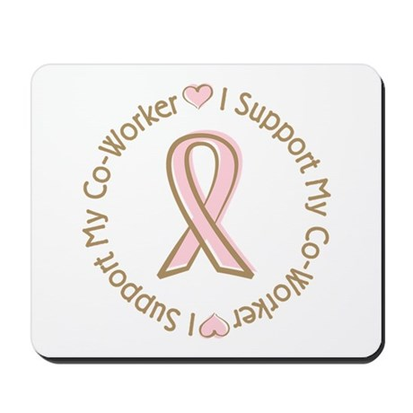 Breast Cancer Support Co-worker Mousepad