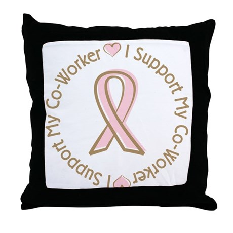 Breast Cancer Support Co-worker Throw Pillow