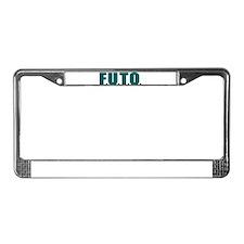 F.U.T.O. License Plate Frame