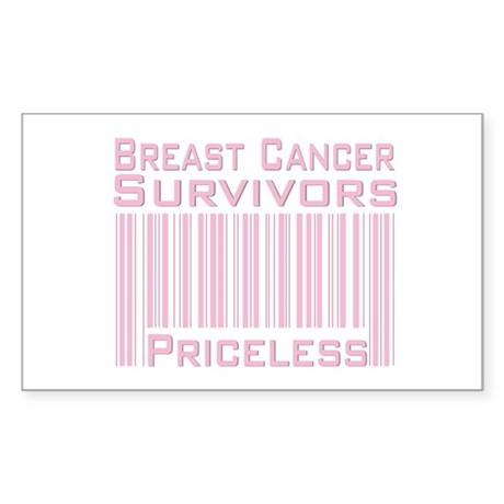 Breast Cancer Survivors Priceless Sticker (Rectang