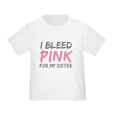 Pink Breast Cancer Sister Toddler T-Shirt