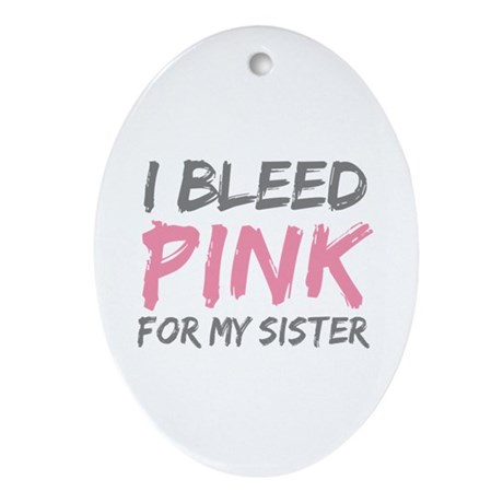 Pink Breast Cancer Sister Oval Ornament