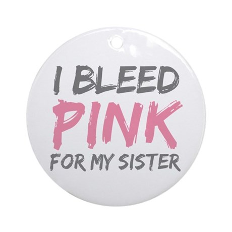 Pink Breast Cancer Sister Ornament (Round)