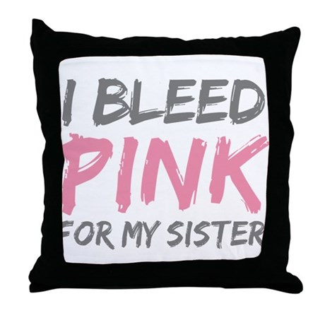 Pink Breast Cancer Sister Throw Pillow