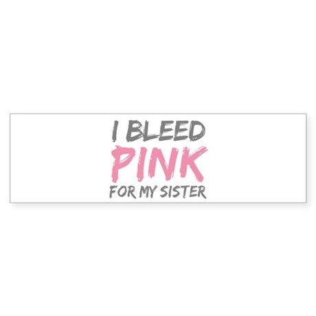 Pink Breast Cancer Sister Bumper Sticker