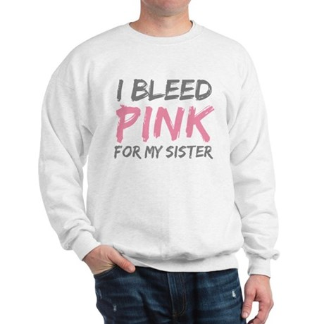 Pink Breast Cancer Sister Sweatshirt