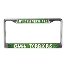 My Children Bull Terriers License Plate Frame