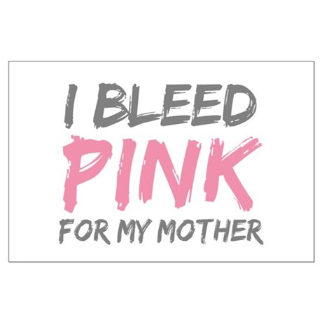 Pink Breast Cancer Mother Mom Large Poster