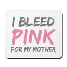 Pink Breast Cancer Mother Mom Mousepad