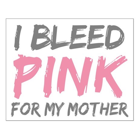 Pink Breast Cancer Mother Mom Small Poster